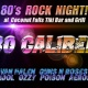 80's Rock Night with 80 Caliber at Coconut Falls! Nov 29 8pm