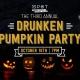 Drunken Pumpkin Party