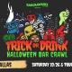 Trick or Drink: Dallas Halloween Bar Crawl (2 Days)