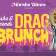 Marsha & Friends Drag Brunch: Halloween Edition