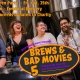 Brews & Bad Movies 5: Halloween Party