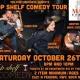 MRBC Comedy Night Presents: Top Shelf Comedy Tour! 10pm Show