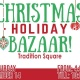 Christmas Holiday Bazaar at Tradition Square