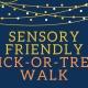 Sensory Friendly Trick-or-Treat Walk