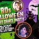 80s Halloween Video Dance Party