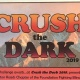 Crush the Dark