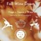 Fall Wine Down