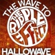 Ripple Effect Presents: Hallowave