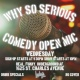 Why So Serious? Comedy Open Mic