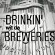 Drinkin' wit da Breweries