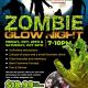 Zombie Glow Night!