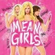 Mean Girls @ Dr. Phillips Center for the Performing Arts Orlando