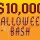 $10,000 Halloween Bash Bingo