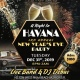 3rd Annual New Year's Eve Party - A Night in Havana