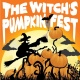 The Witch's Pumpkinfest Returns Saturday October 26th