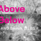 As Above As Below - Astro/Neuro/Art Exhibit
