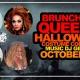 Brunch of Queens: Halloween Costume Contest!