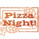 Pizza Night at Red Hill