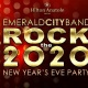 Emerald City Rock the 2020 New Years Eve at Hilton Anatole Dallas
