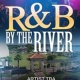 R&B by the River