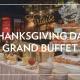 Thanksgiving Grand Buffet 2019