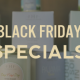 Black Friday Specials at The Epicurean