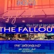 THE FALLOUT' Pop up Day Party