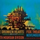 The Drunken Hearts + Tenth Mountain Division at Fox Theatre