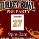 Pre Turkey Bowl Party