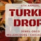 6th Annual Turkey Drop!