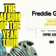 Freddie Gibbs - Album of the Year Tour at Empire 11/30