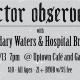 Actor|Observer•Boundary Waters•Hospital Bracelet + more TBA @ UpTown Cafe &...