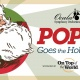Pops! Goes the Holidays!