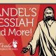 Handel's Messiah and More!