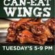 Every Tuesday All You Can Eat Wing Night 5-9 pm