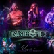 The Monkey Bar Presents Disasterpiece