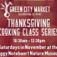 Thanksgiving Cooking Class Series: Stocks and Soup, Sides, and Apple Pie