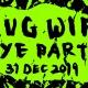 Slug Wife New Year's (Night Two)