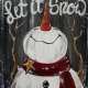 Let It Snow Rustic Snowman
