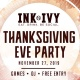 Thanksgiving Eve Party at Ink N Ivy