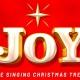 Joy featuring The Singing Christmas Tree