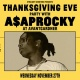 Thanksgiving Eve Party with A$AP Rocky, DJ Spade, DJ Clue & more