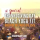 ThanksGiving Beach Yoga Fit on Fort Lauderdale Beach