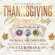 Thanksgiving Party at Club Prana