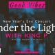 Good Vibes Under the Lights with King P - A New Year's Eve Concert