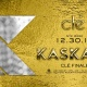 Kaskade / Monday December 30th / Clé