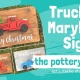 Truck or Maryland Sign