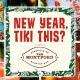 New Year, Tiki This?