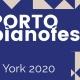 Porto Pianofest in New York