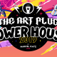 The Art Plug Power House